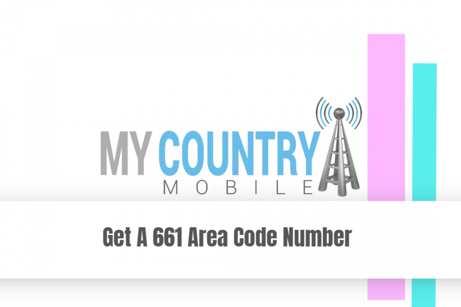 Get A 661 Area Code Number - My Country Mobile Meta description preview: